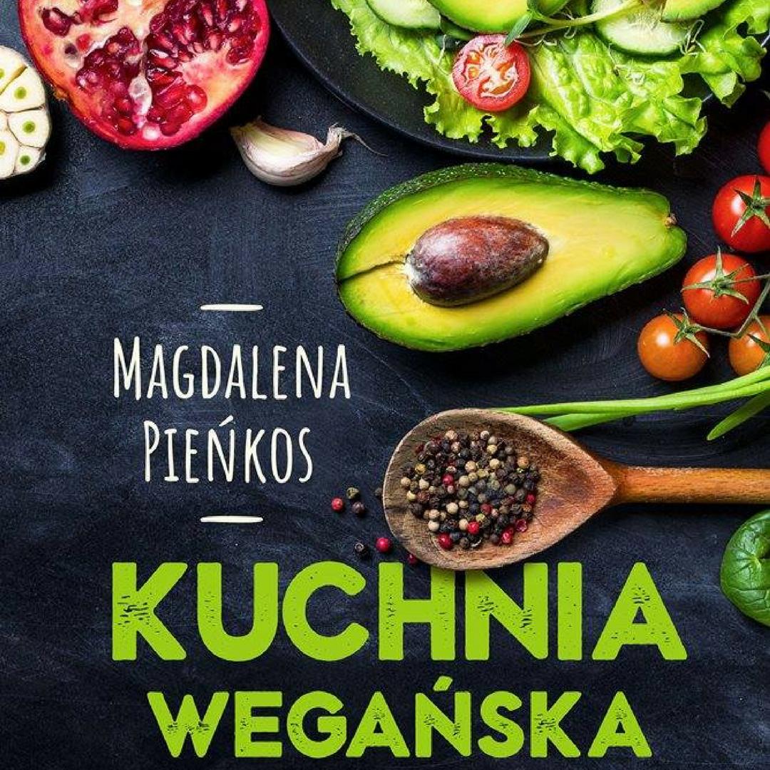 Kuchnia Wegańska Recenzja Książki życie W Rytmie Slow