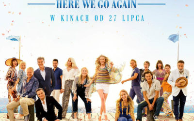 Mamma Mia: Here we go again! Wrażenia z filmu.