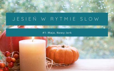 Jesienny Nowy Jork… w rytmie slow